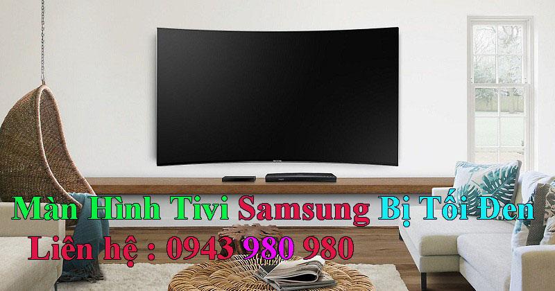 màn hình tivi samsung bị tối đen