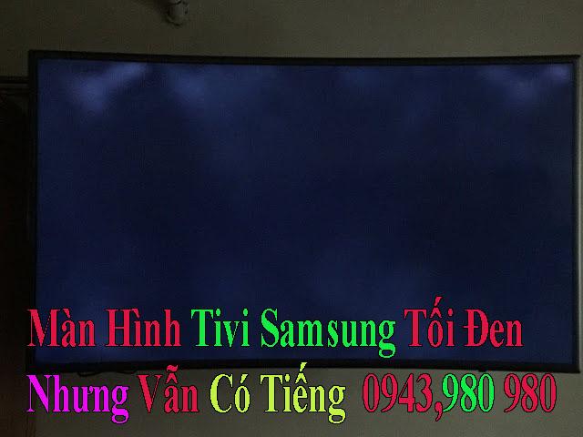 màn hình tivi samsung bị tối đen nhưng vẫn có tiếng